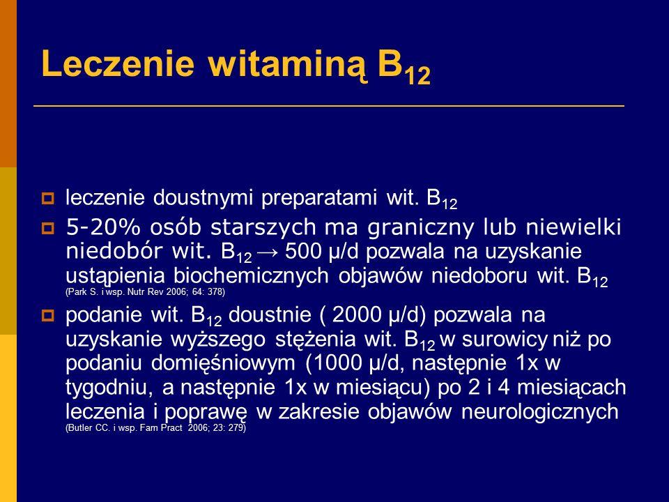 Leczenie witaminą B12 leczenie doustnymi preparatami wit. B12