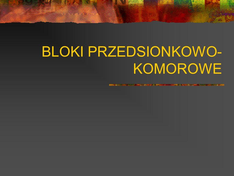 BLOKI PRZEDSIONKOWO-KOMOROWE