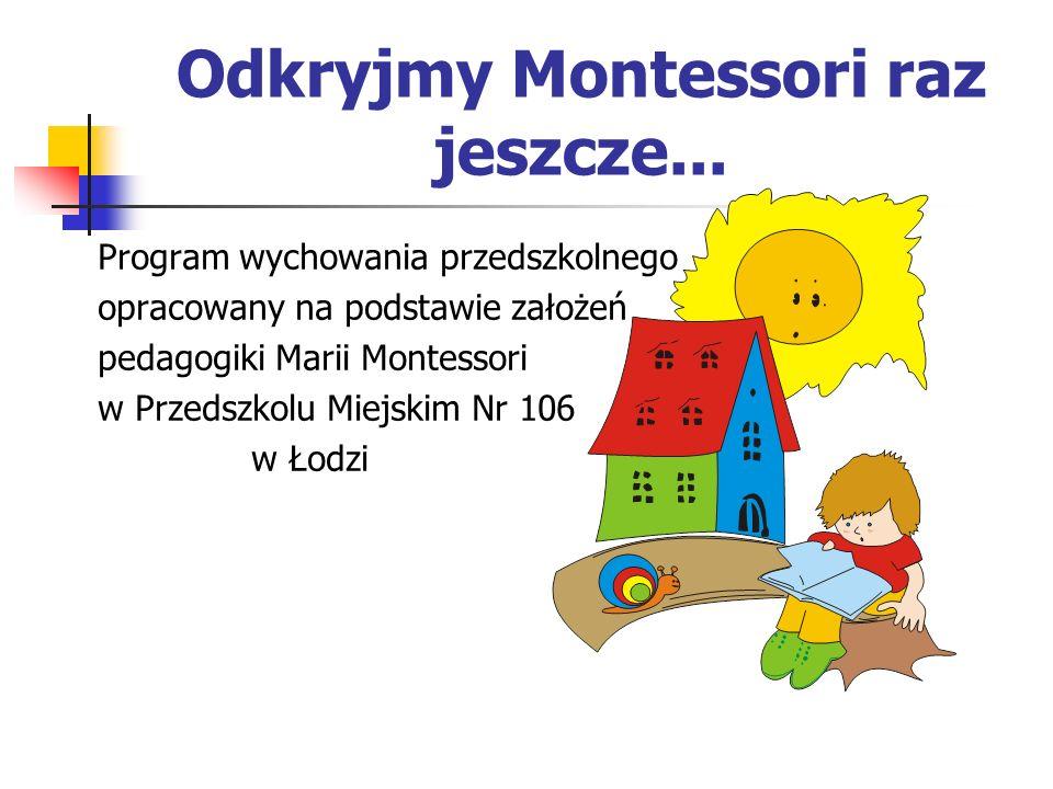 Odkryjmy Montessori raz jeszcze...
