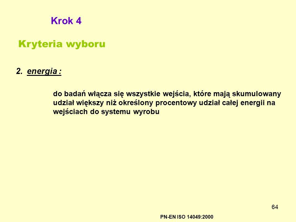 Krok 4 Kryteria wyboru energia :