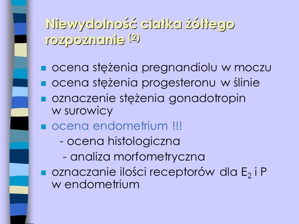 Niewydolność ciałka żółtego rozpoznanie (2)