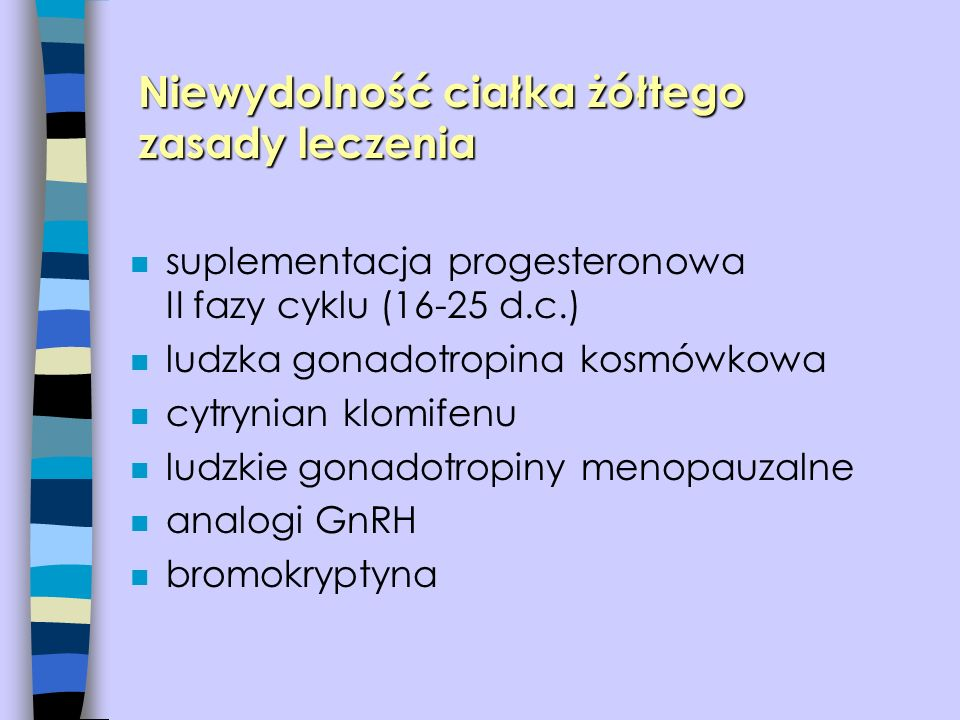 Niewydolność ciałka żółtego zasady leczenia