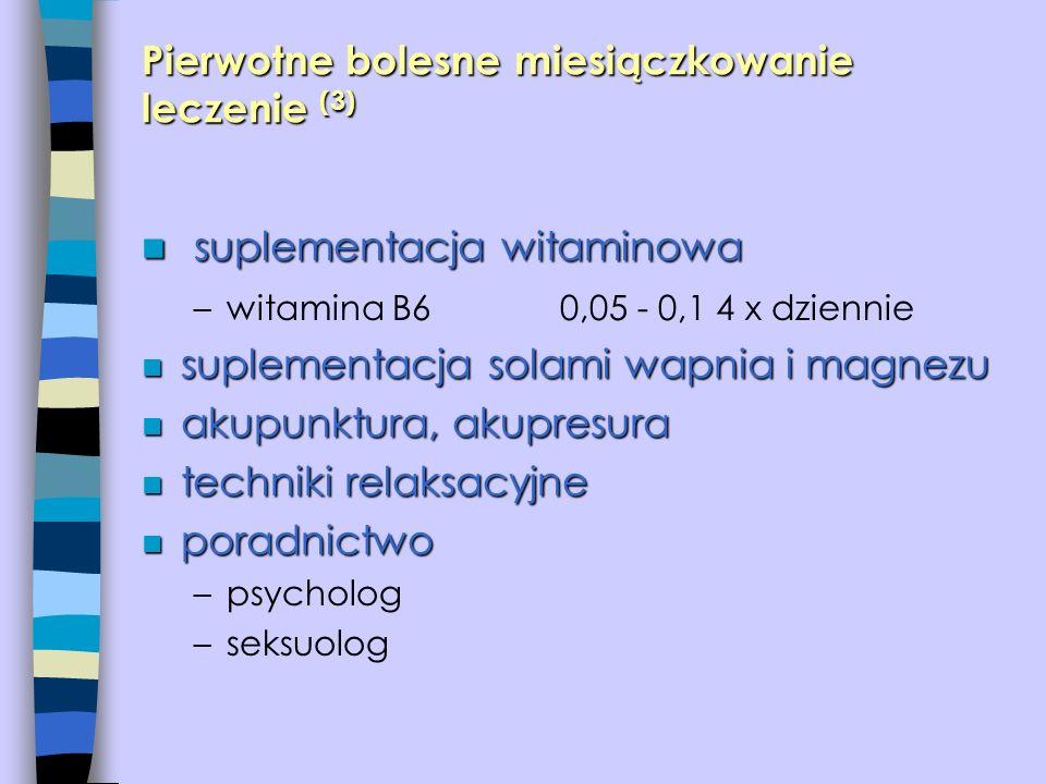 Pierwotne bolesne miesiączkowanie leczenie (3)