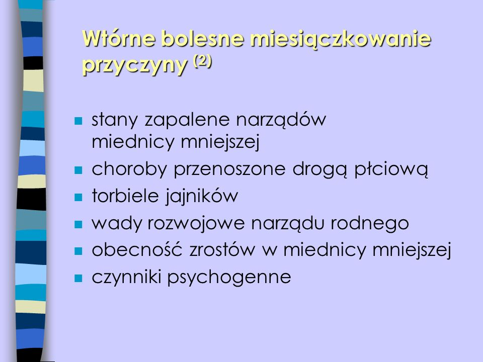 Wtórne bolesne miesiączkowanie przyczyny (2)