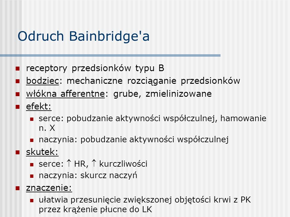 Odruch Bainbridge a receptory przedsionków typu B