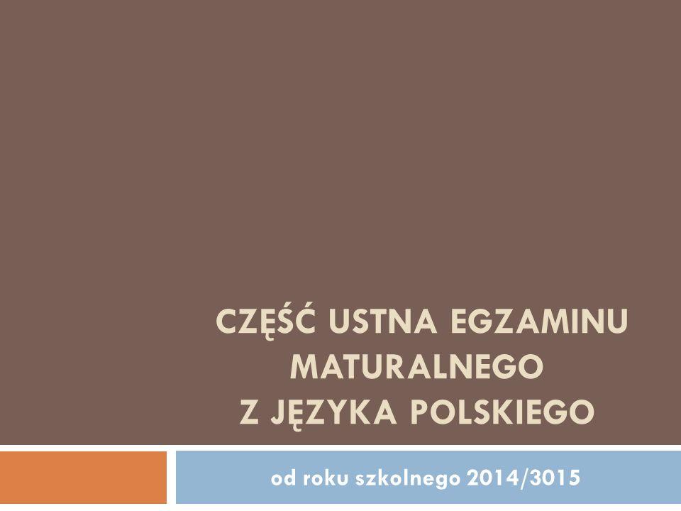 Część ustna egzaminu maturalnego z języka polskiego
