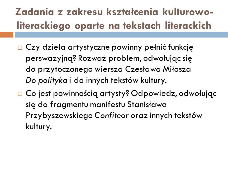 Zadania z zakresu kształcenia kulturowo-literackiego oparte na tekstach literackich