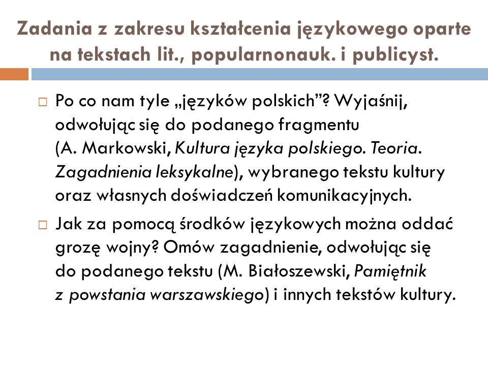 Zadania z zakresu kształcenia językowego oparte na tekstach lit