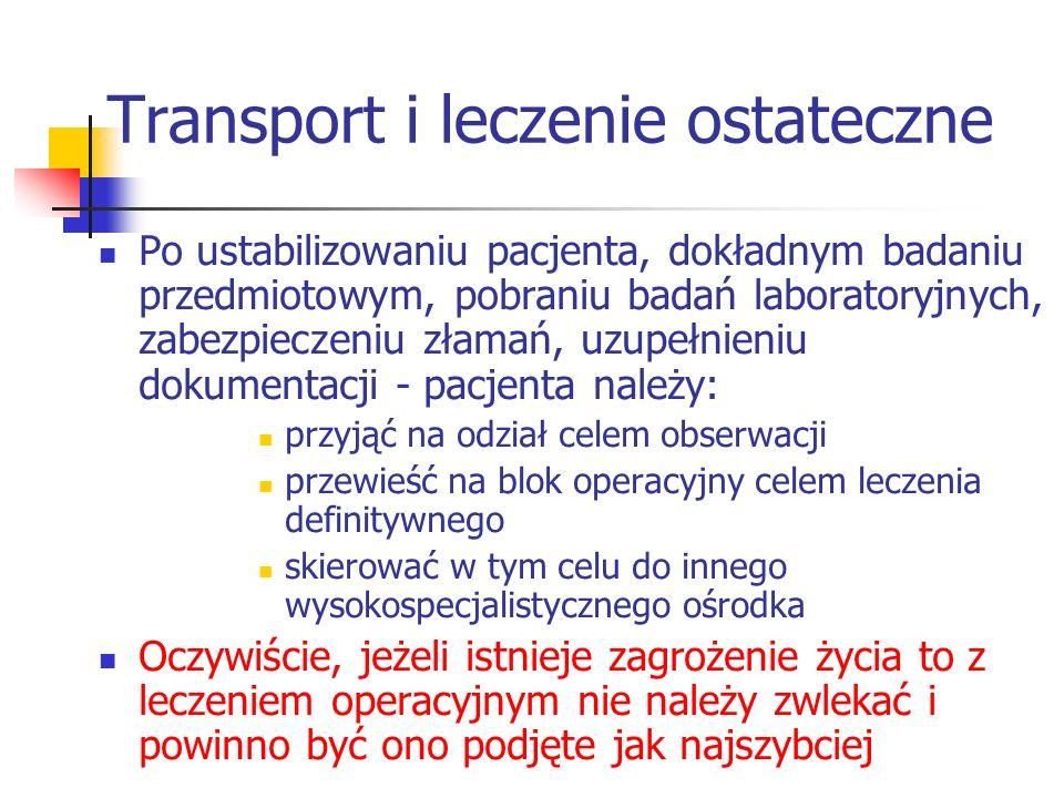 Transport i leczenie ostateczne
