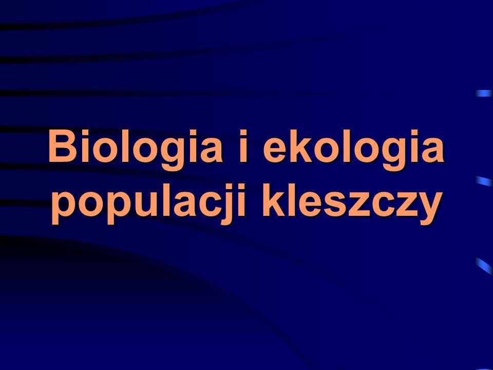 Biologia i ekologia populacji kleszczy