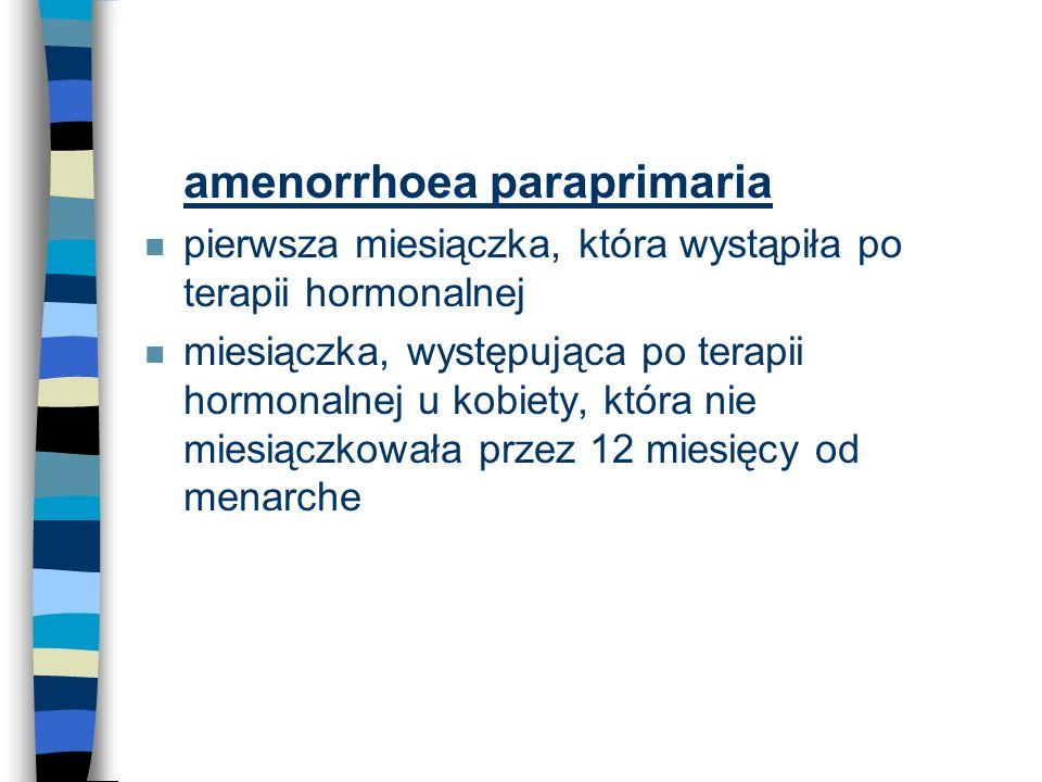 amenorrhoea paraprimaria