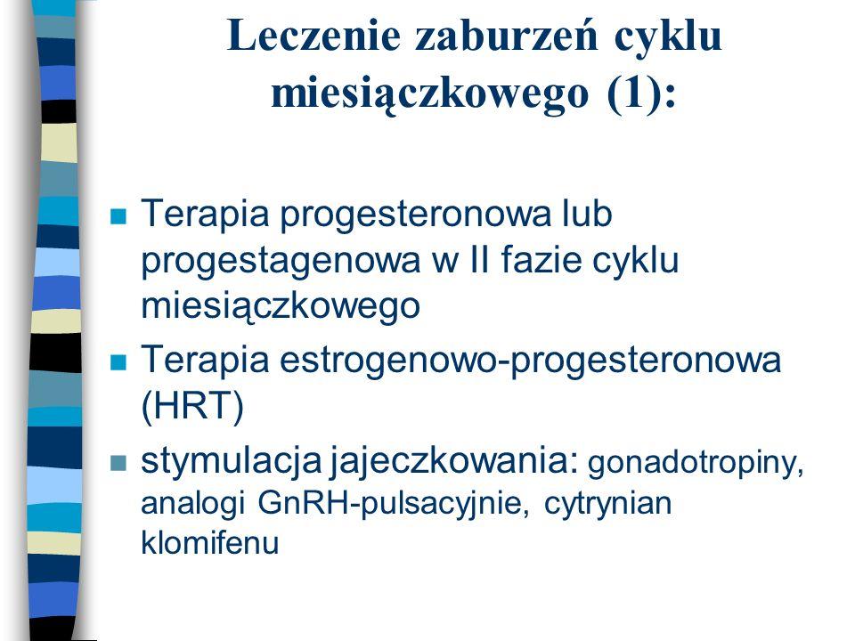 Leczenie zaburzeń cyklu miesiączkowego (1):