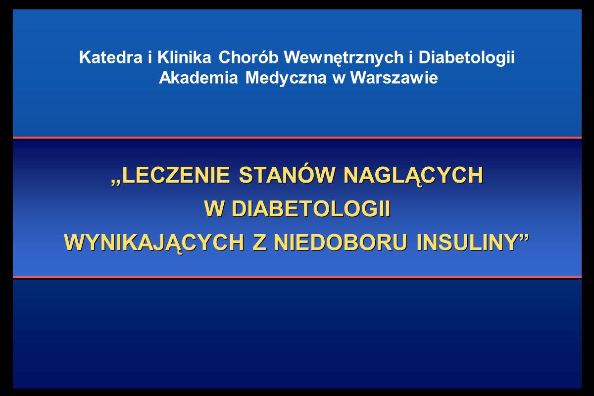 Katedra i Klinika Chorób Wewnętrznych i Diabetologii Akademia Medyczna w Warszawie