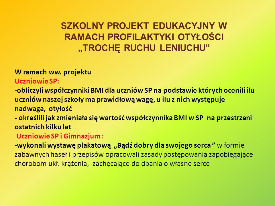 SZKOLNY PROJEKT EDUKACYJNY W RAMACH PROFILAKTYKI OTYŁOŚCI
