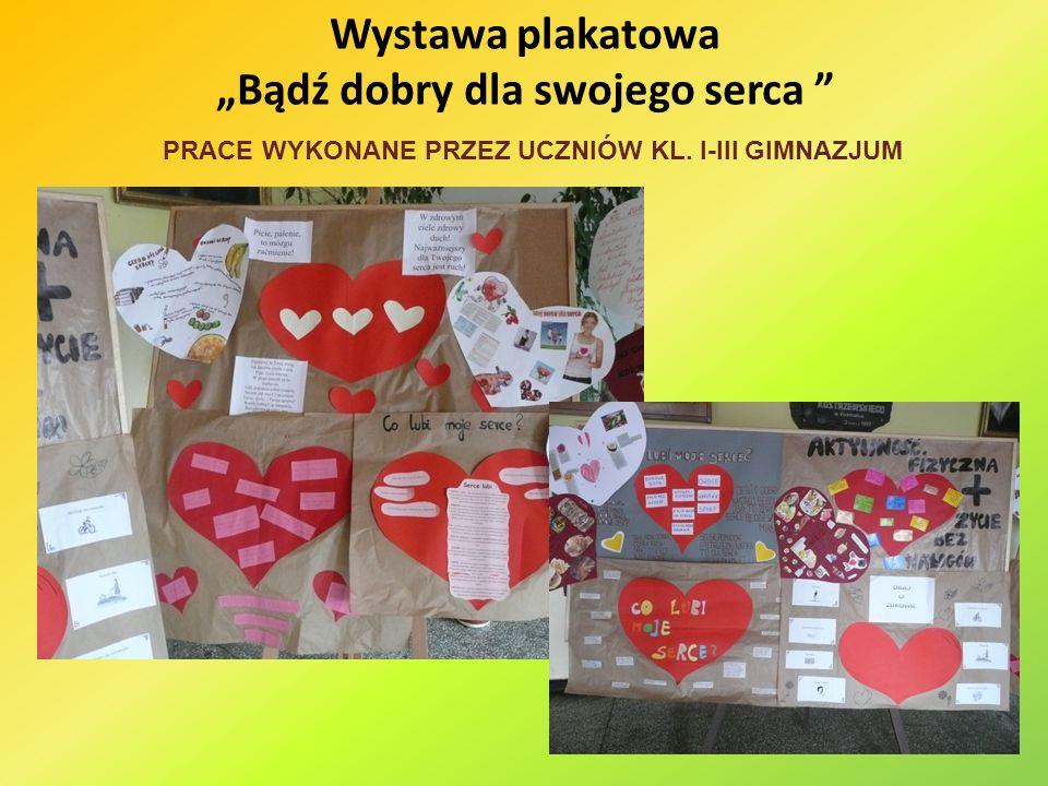 """Wystawa plakatowa """"Bądź dobry dla swojego serca"""