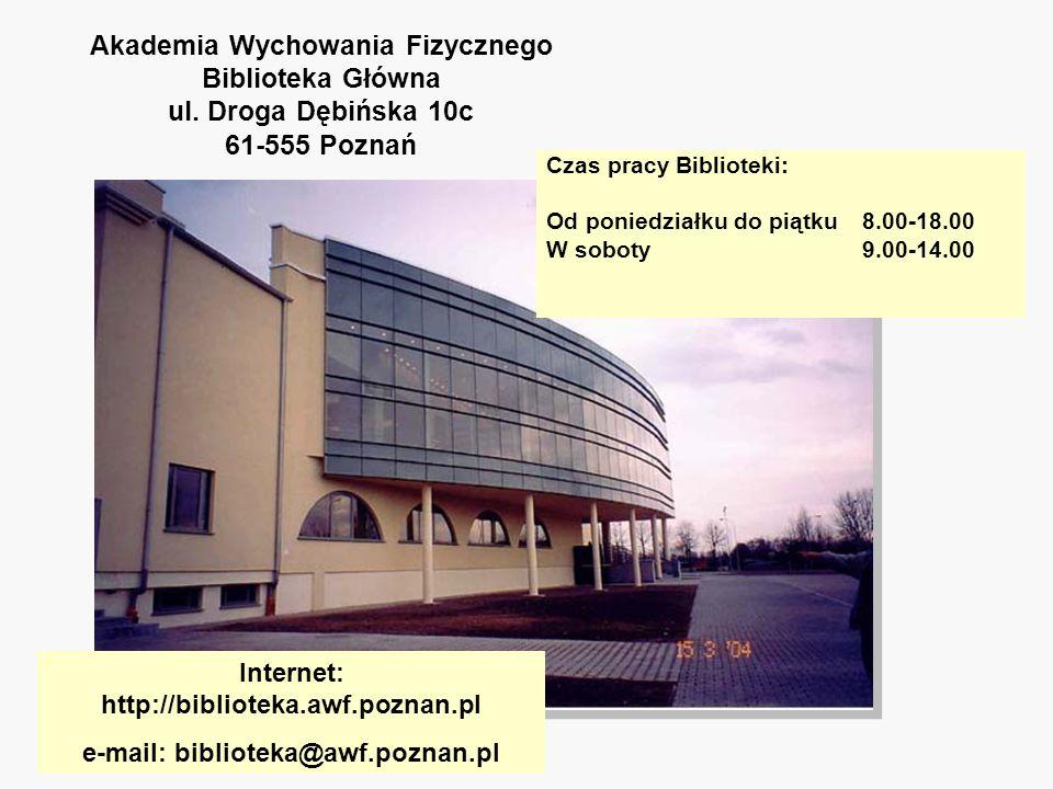 Akademia Wychowania Fizycznego Biblioteka Główna ul
