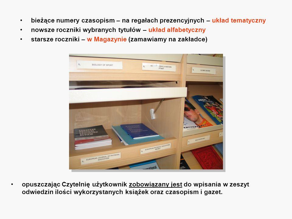 bieżące numery czasopism – na regałach prezencyjnych – układ tematyczny