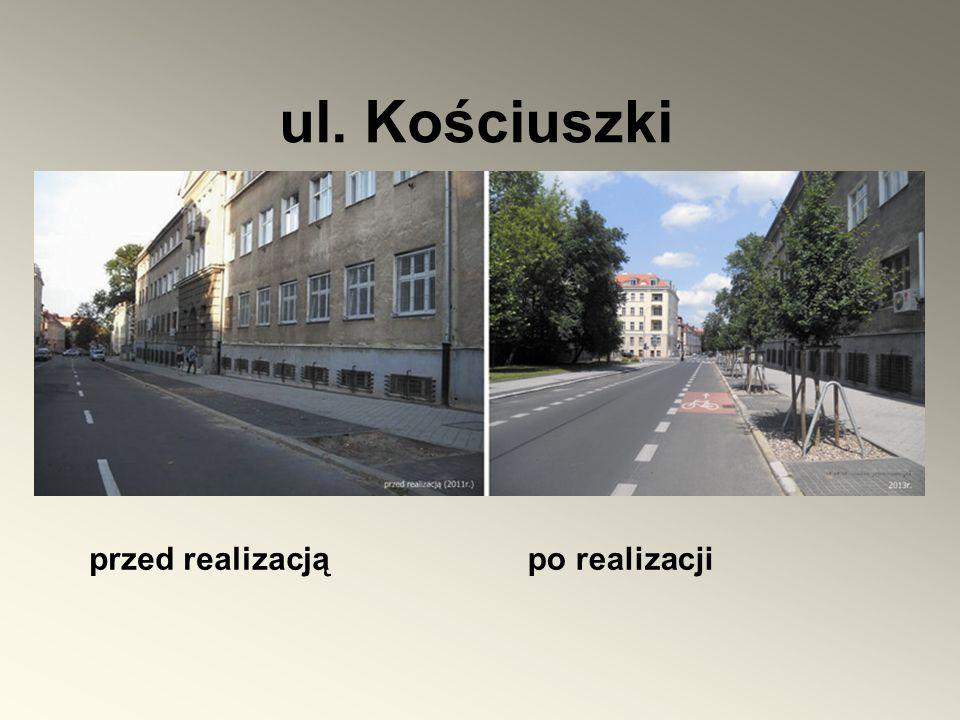 ul. Kościuszki przed realizacją po realizacji