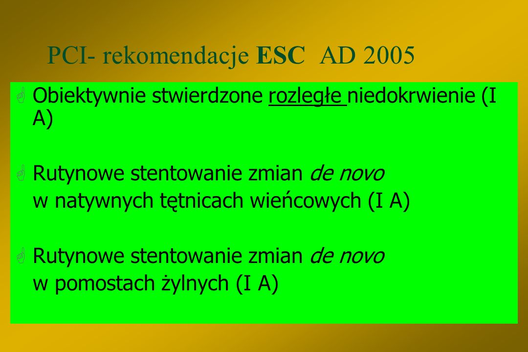 PCI- rekomendacje ESC AD 2005