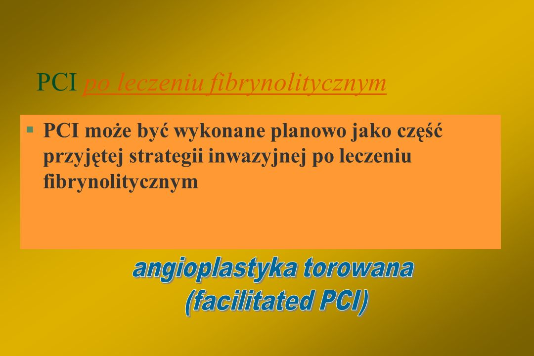 PCI po leczeniu fibrynolitycznym