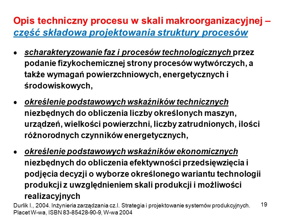 Opis techniczny procesu w skali makroorganizacyjnej – część składowa projektowania struktury procesów