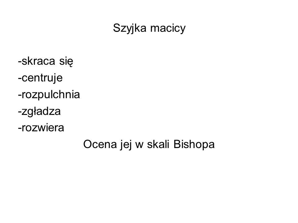 Ocena jej w skali Bishopa