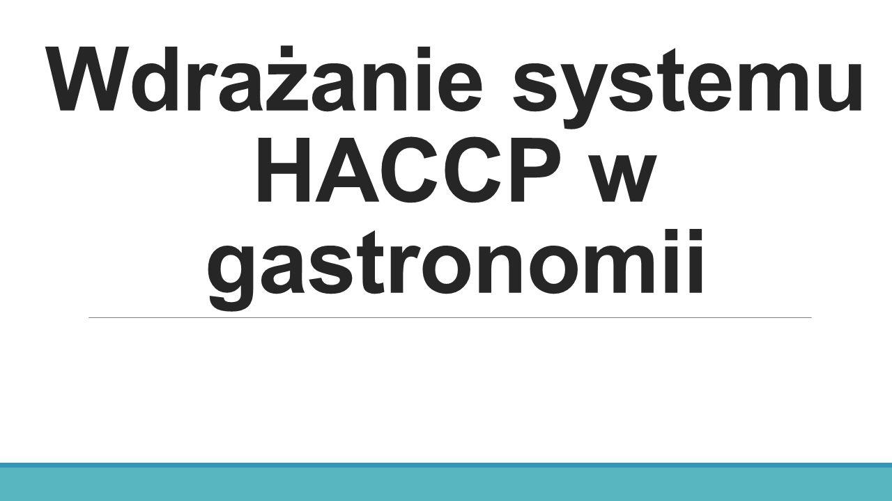 Wdrażanie systemu HACCP w gastronomii
