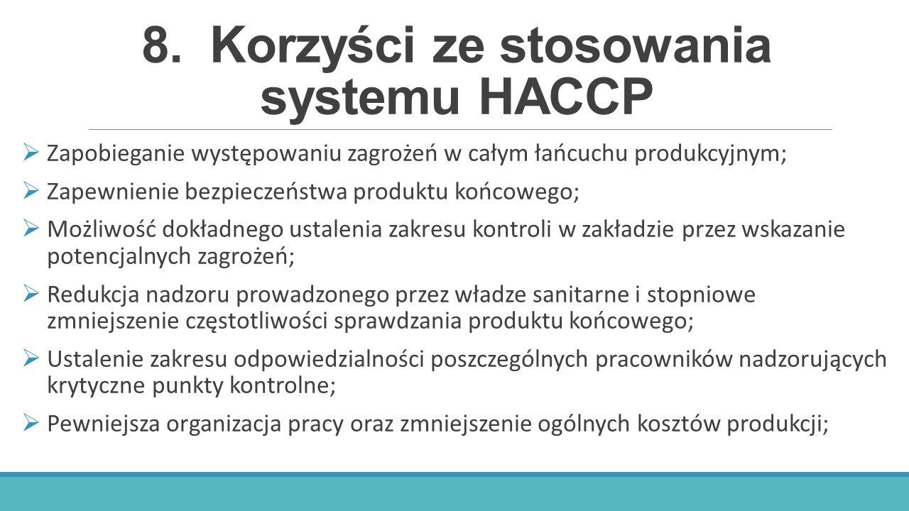 8. Korzyści ze stosowania systemu HACCP