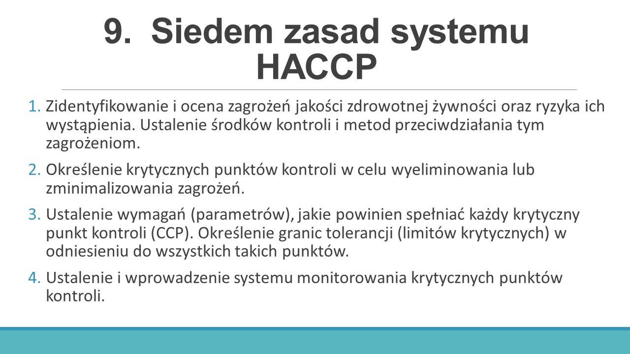 9. Siedem zasad systemu HACCP