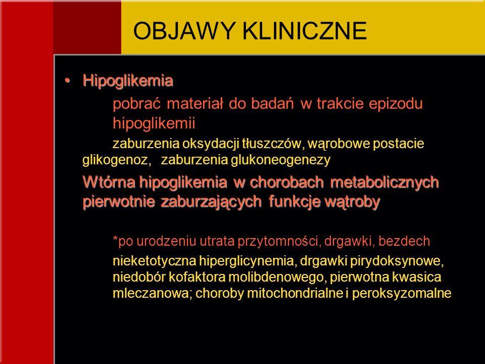 OBJAWY KLINICZNE Hipoglikemia
