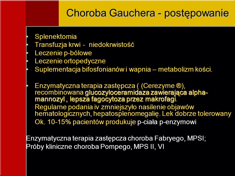 Choroba Gauchera - postępowanie