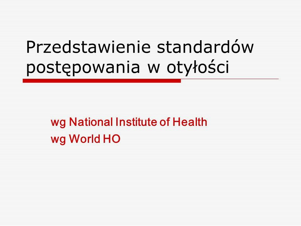 Przedstawienie standardów postępowania w otyłości