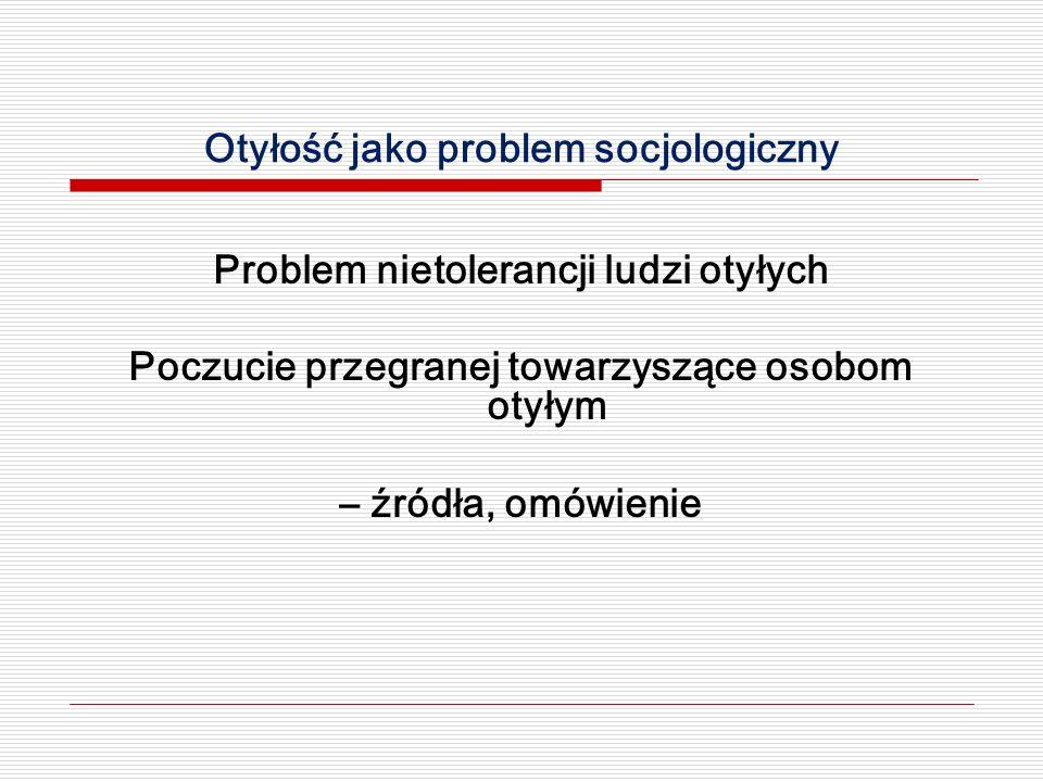Otyłość jako problem socjologiczny