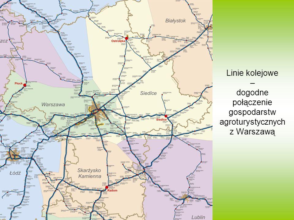 Linie kolejowe – dogodne połączenie gospodarstw agroturystycznych z Warszawą
