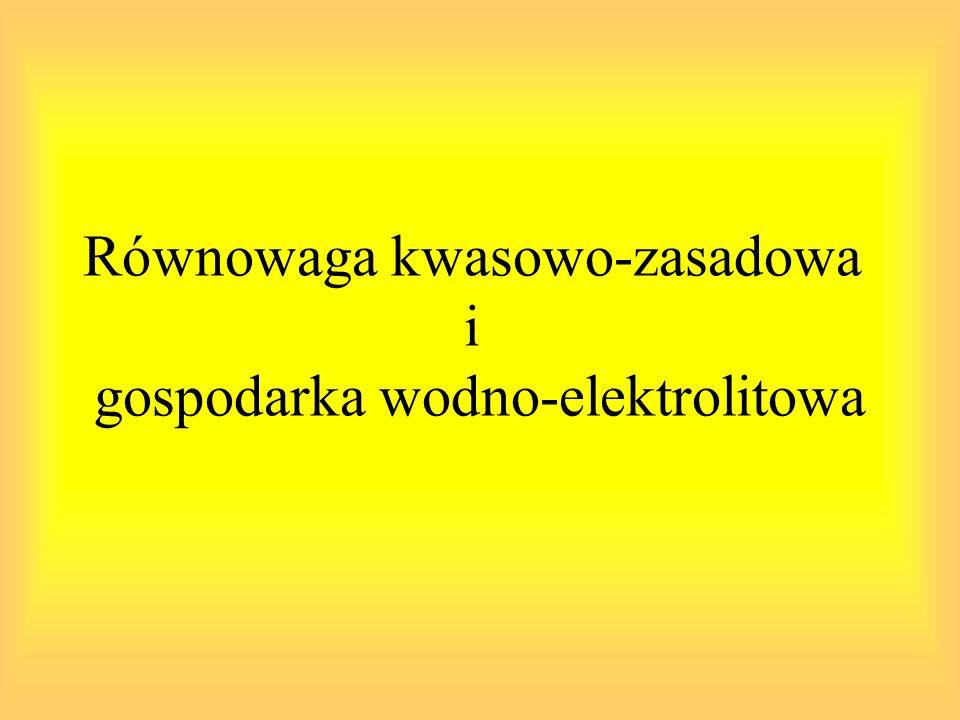 Równowaga kwasowo-zasadowa i gospodarka wodno-elektrolitowa