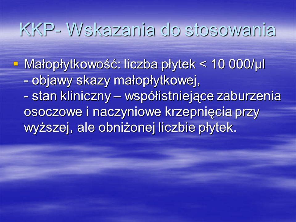 KKP- Wskazania do stosowania