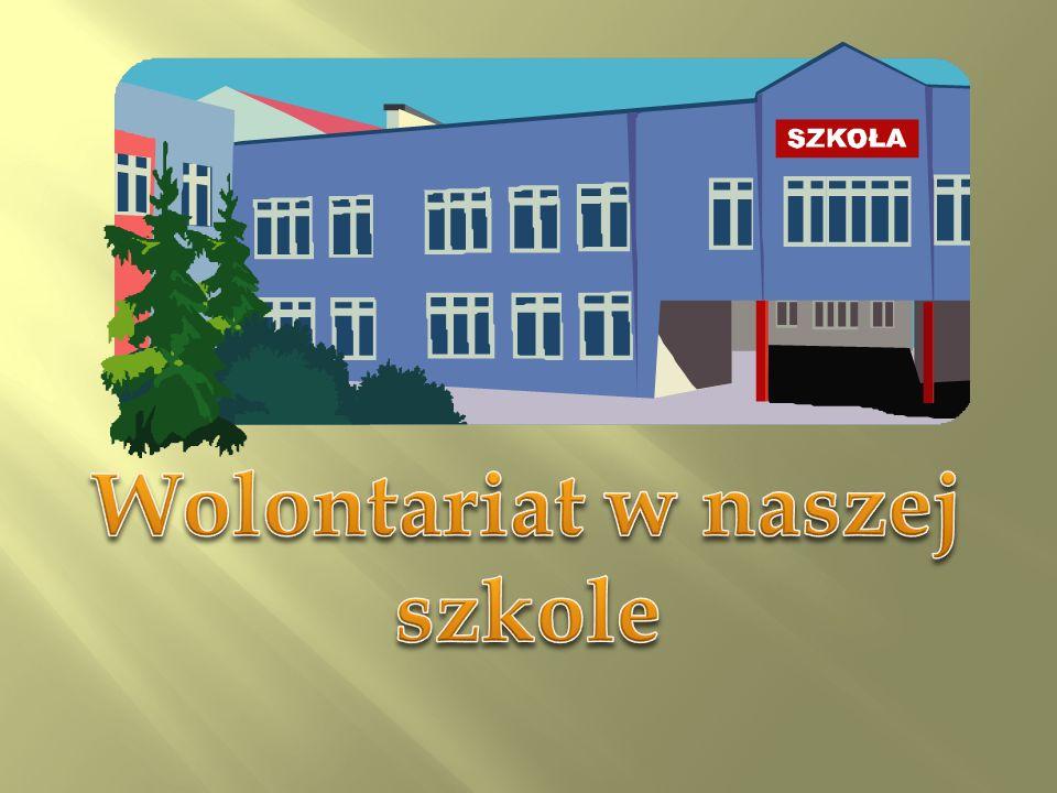 Wolontariat w naszej szkole