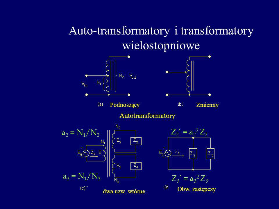 Auto-transformatory i transformatory wielostopniowe
