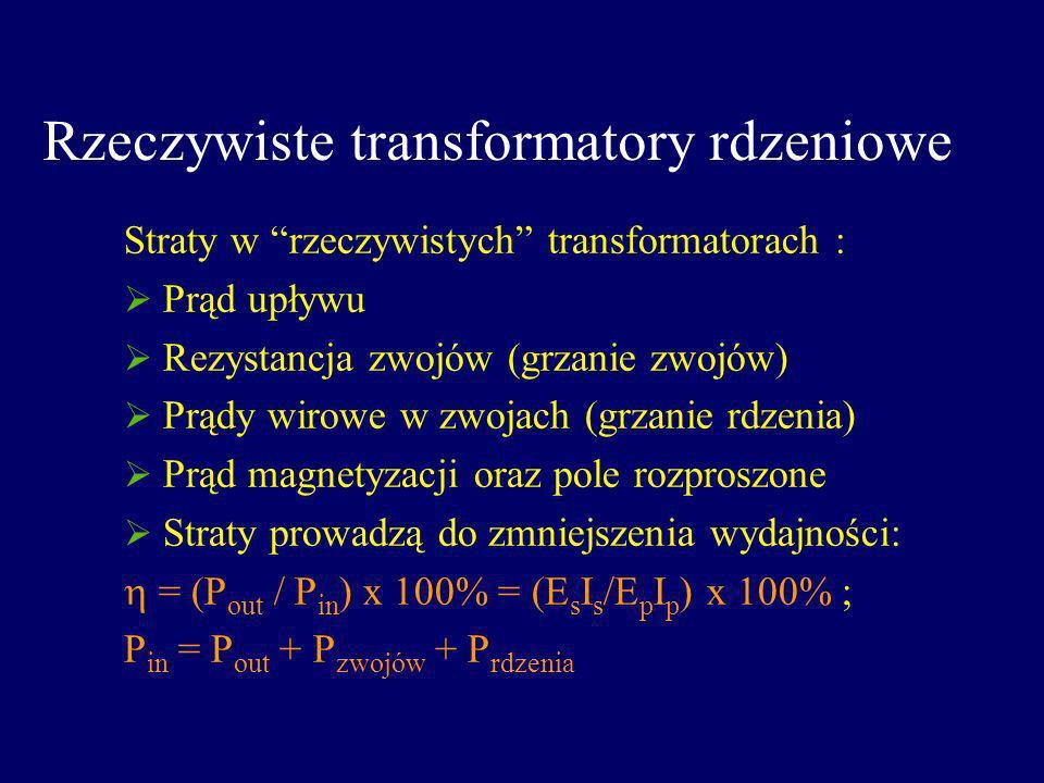 Rzeczywiste transformatory rdzeniowe