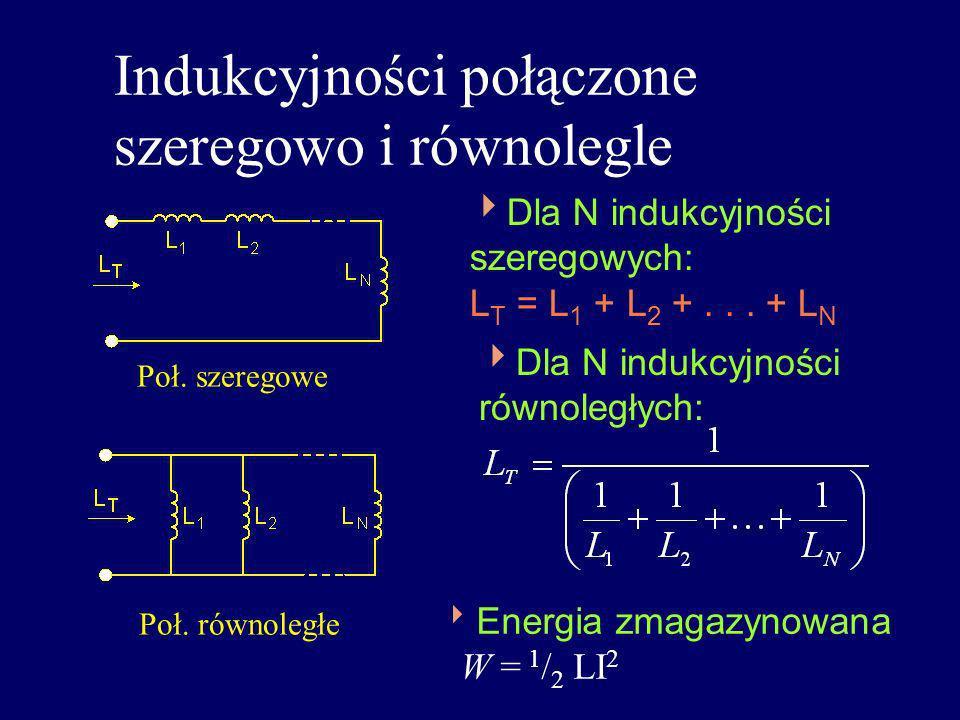 Indukcyjności połączone szeregowo i równolegle
