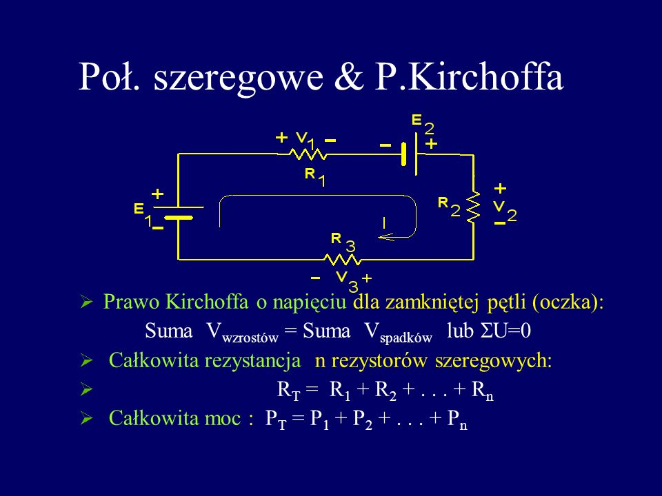 Poł. szeregowe & P.Kirchoffa