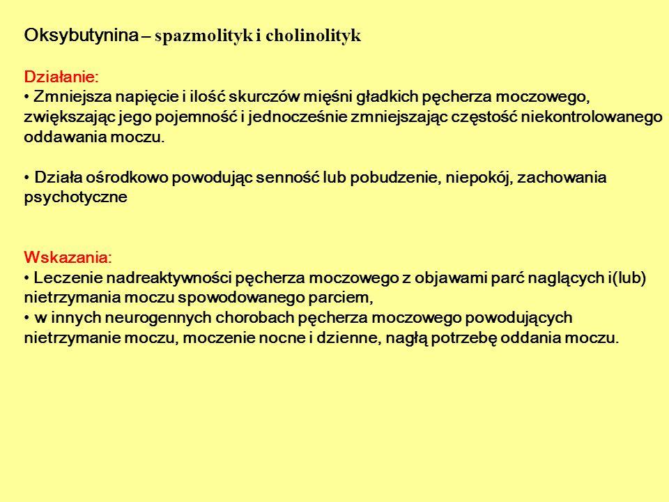 Oksybutynina – spazmolityk i cholinolityk