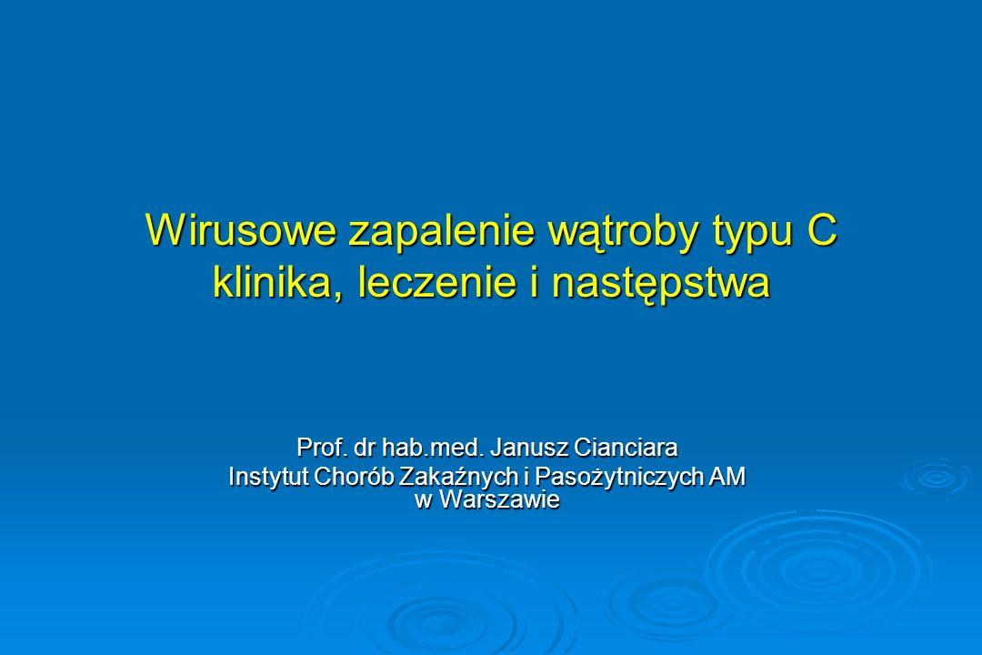 Wirusowe zapalenie wątroby typu C klinika, leczenie i następstwa