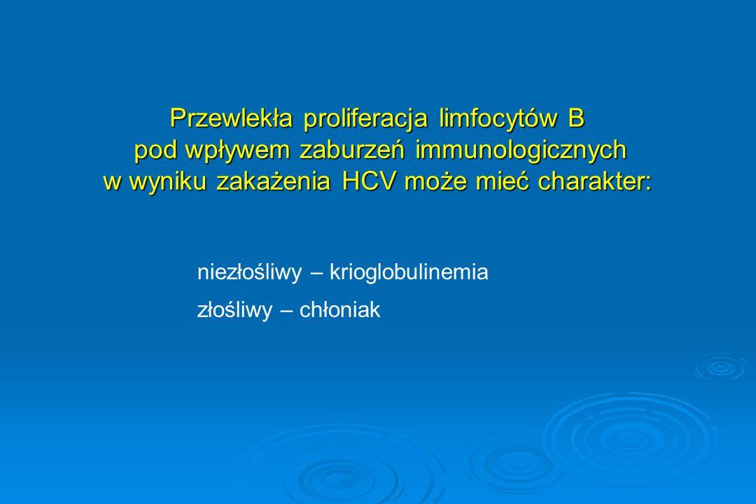 Przewlekła proliferacja limfocytów B