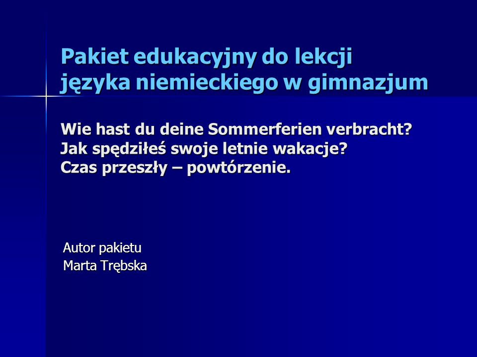 Autor pakietu Marta Trębska