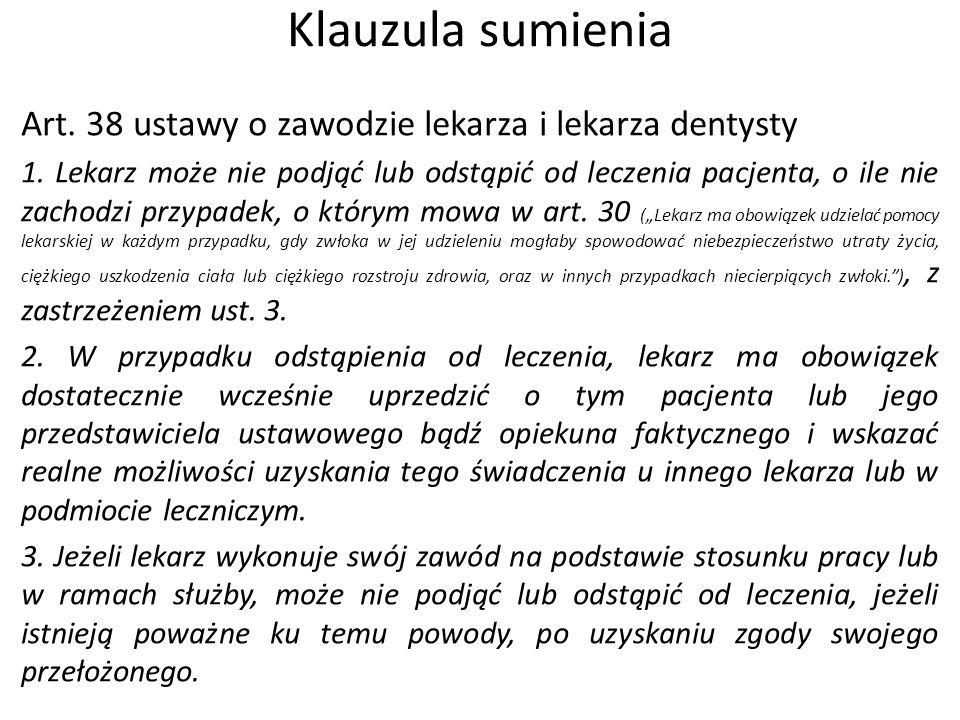 Klauzula sumienia Art. 38 ustawy o zawodzie lekarza i lekarza dentysty