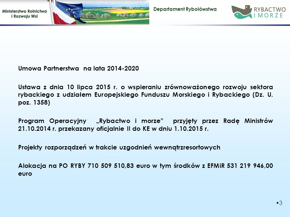 Umowa Partnerstwa na lata 2014-2020 Ustawa z dnia 10 lipca 2015 r