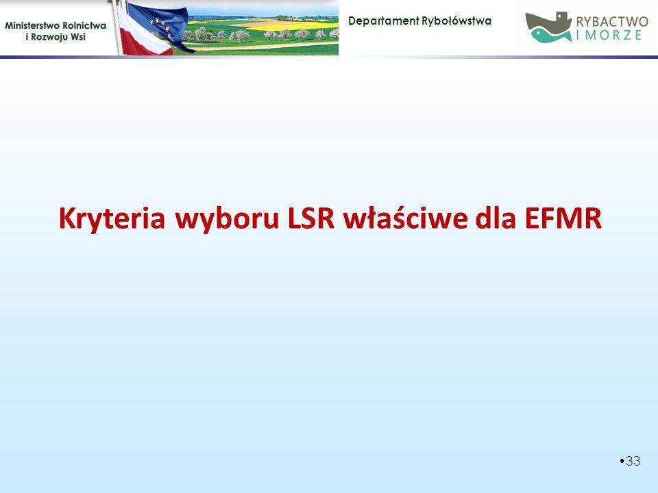 Kryteria wyboru LSR właściwe dla EFMR