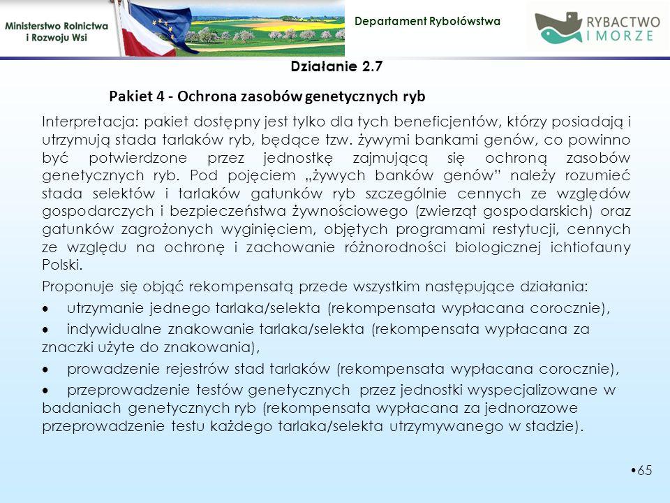 Pakiet 4 - Ochrona zasobów genetycznych ryb