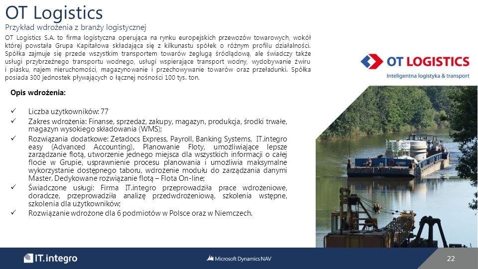 OT Logistics Przykład wdrożenia z branży logistycznej Opis wdrożenia: